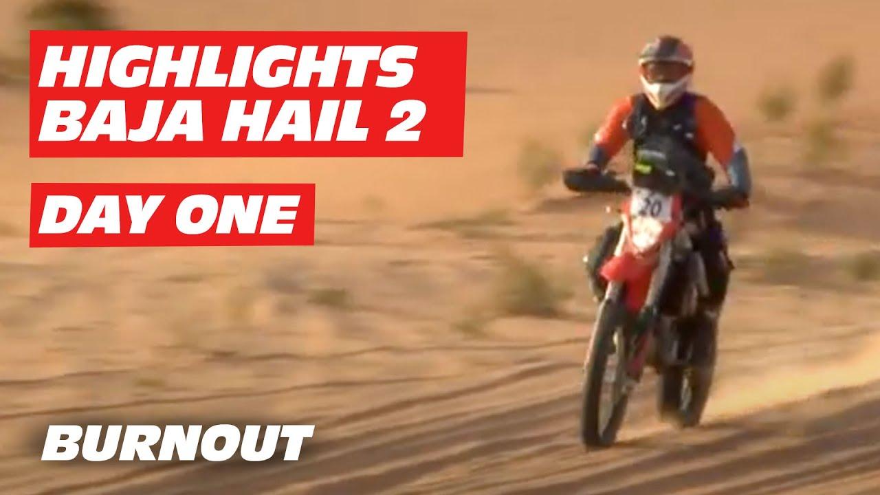 Highlights Baja Hail 2 | DAY 1 | BURNOUT