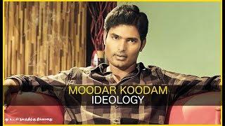 MOODAR KOODAM Ideology | Missed Movies