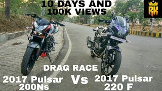 2017 pulsar 200ns vs 2017 pulsar 220 f bs4 drag race singraulians