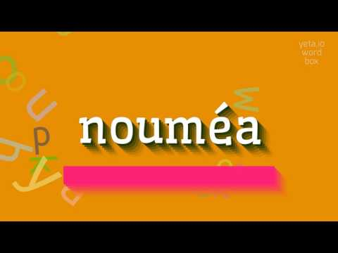 """How to say """"nouméa""""! (High Quality Voices)"""