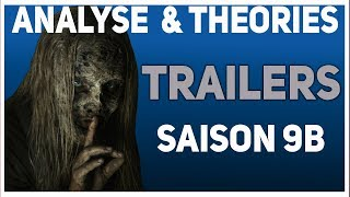 The Walking Dead : Analyse & théories des trailers saison 9B