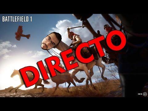 BATTLEFIELD 1 - DIRECTO [PRUEBA]