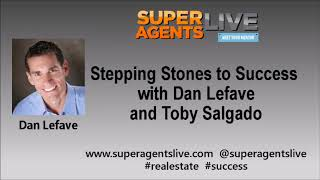 Stepping Stones to Success with Dan Lefave and Toby Salgado