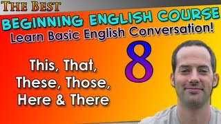 008 This That These Those Here There Beginning English Lesson Basic English Grammar