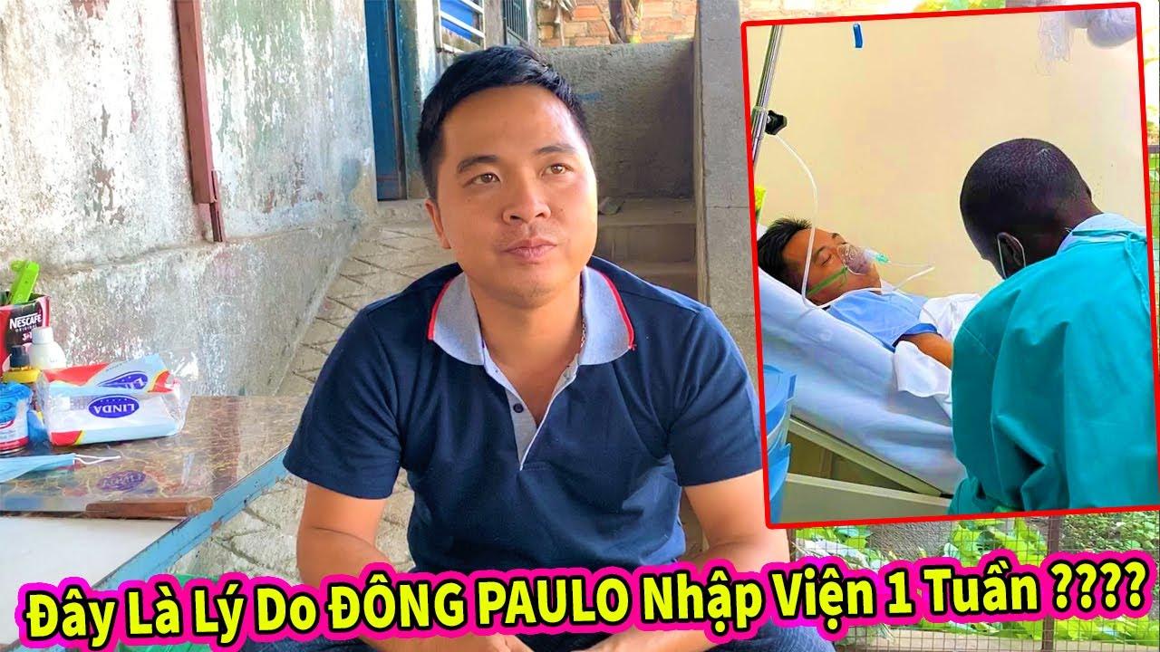 Quanglinhvlogs    Đông Paulo Kể Lại Giây Phút Thập Tử Nhất Sinh - Lý Do Nhập Viện 1 Tuần Để Chữa Trị