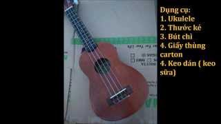 Ukulele stand diy- Hướng dẫn làm chân để đàn ukulele by Ukulele Viet