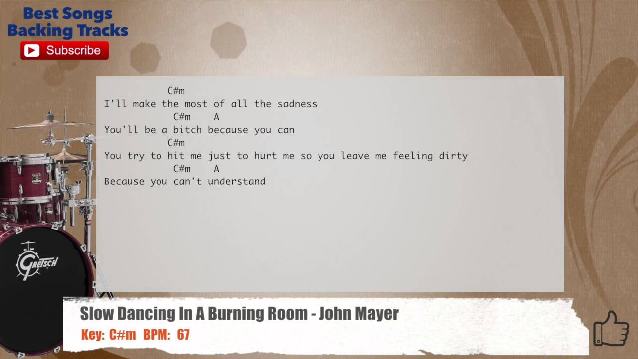 Slow Dancing In A Burning Room - John Mayer Drums Backing Track with ...