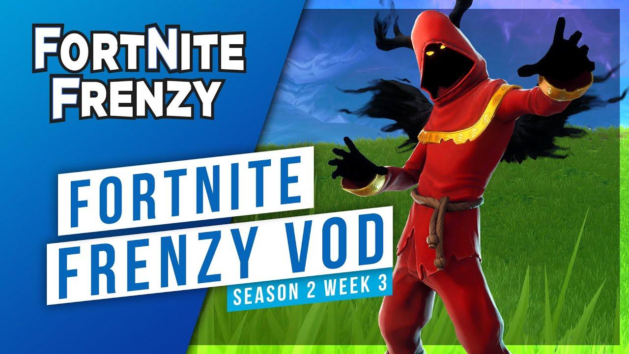 fortnite frenzy season 2 week 3 presented by esports arena - esports arena fortnite