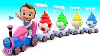 Soccer Balls Ice Cream Train with Little Baby to Learn Colors for Children - 3D Kids Educational