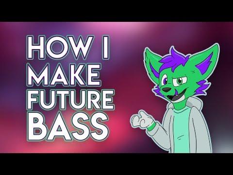 How I Make Future Bass!!!!