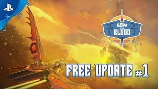 Bow to Blood – Free Update # 1 | PSVR