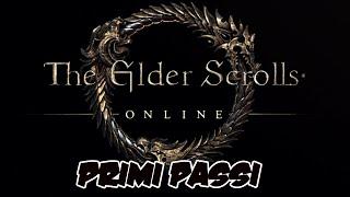 ELDER SCROLLS ONLINE - Primi passi [Parte 1]