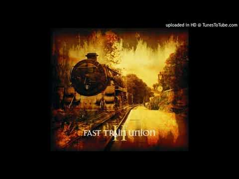 Fast Train Union - Ssd   2012