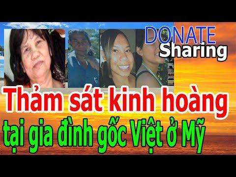 Th,ả,m s,á,t k,i,nh h,o,à,ng t,ạ,i gi,a đ,ì,nh g,ố,c Việt ở M,ỹ