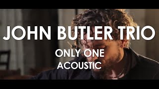John Butler Trio - Only One - Acoustic [Live in Paris]
