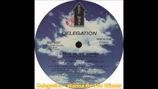 Delegation - Wanna Be The Winner (Factory Team Remix)