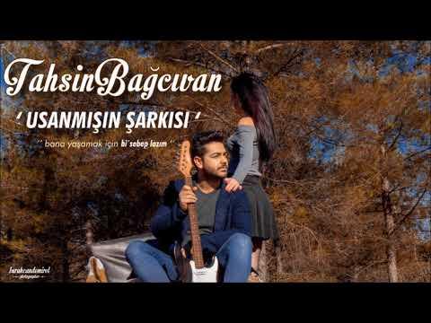 Tahsin Bağcıvan - Usanmışın Şarkısı