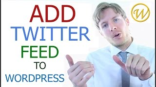 Add Twitter Feed To Wordpress With Widget Plugin  - 2015
