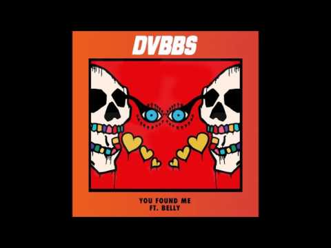 DVBBS - You Found Me (ft Belly)