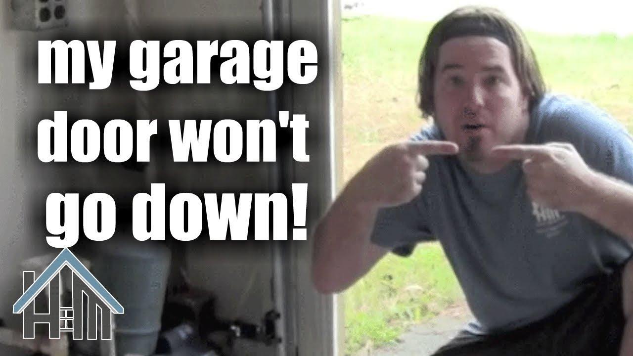 How to repair garage door opener that wont go down Easy Home Mender  YouTube
