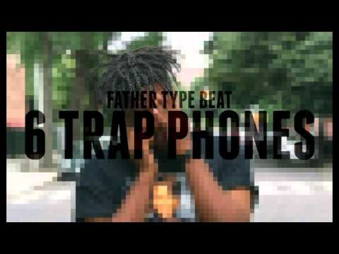 Father/OG Maco Type Beat - 6 Trap Phones