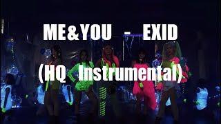 EXID(이엑스아이디) - ME&YOU (High Quality Instrumental) Remake…
