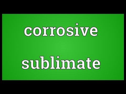 Corrosive sublimate Meaning