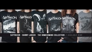 Satyricon X Danny Larsen - The Homecoming collection