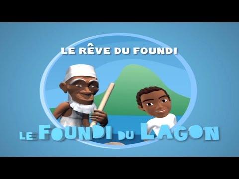 Episode 2 : Le rêve du Foundi (Foundi du Lagon) - Shimaoré