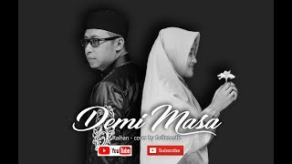 DEMI MASA (RAIHAN)- COVER BY SUFICOUSTIC