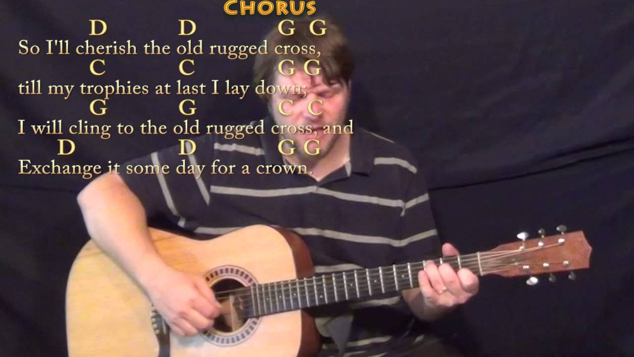 The Old Rugged Cross Fingerstyle Guitar Cover Lesson In G With Chords Lyrics