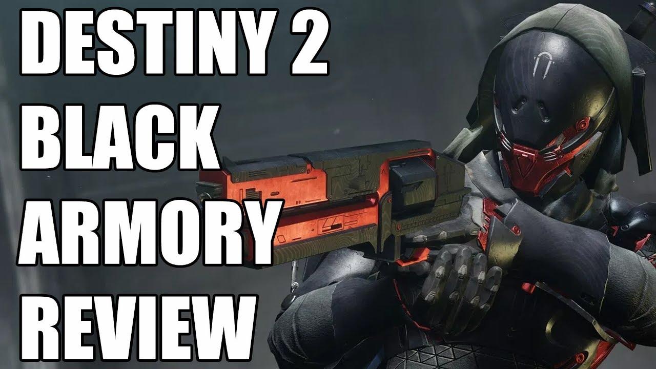 c000c32d65e Destiny 2 Black Armory Review - The Final Verdict - YouTube
