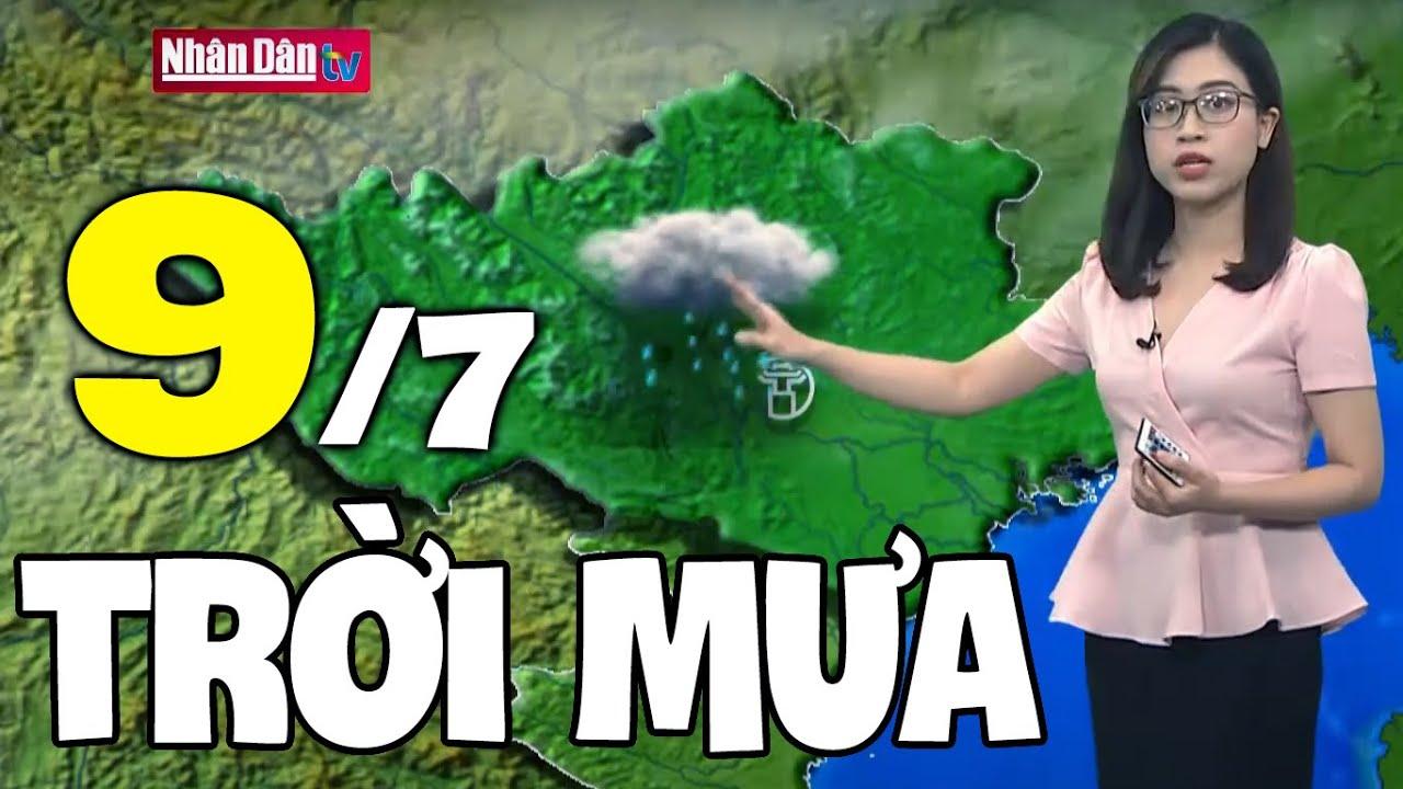 Dự báo thời tiết hôm nay và ngày mai 9/7 | Dự báo thời tiết đêm nay mới nhất | Bao quát những tài liệu liên quan đến thời tiết nha trang ngày mai chuẩn nhất