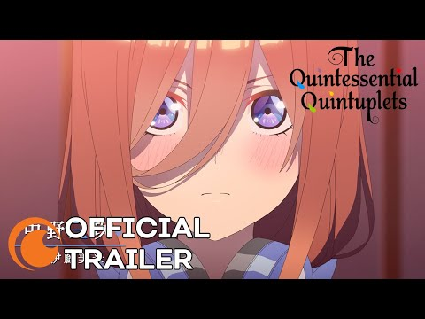 The Quintessential Quintuplets Season 2 Trailer | English Subbed