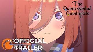 The Quintessential Quintuplets Season 2 | OFFICIAL TRAILER