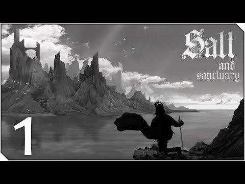 SALT AND SANCTUARY | Capitulo 1 | El Dark Souls en 2D - Habrá que entrenar para el Remaster!!
