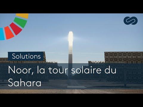 Noor, la tour solaire duSahara - SOLUTIONS
