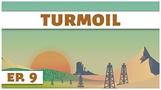 Turmoil - Ep. 9 - Natural Gas! - Let