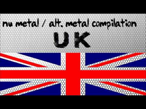 Nu Metal / Alternative Metal Compilation - United Kingdom (Vol. 01)