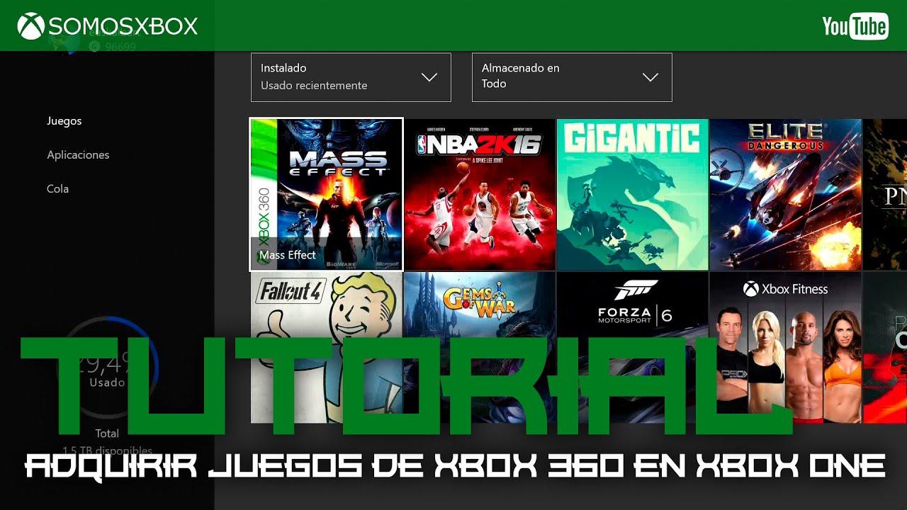Guía Instalar Y Adquirir Juegos De Xbox 360 En Xbox One Youtube