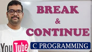C PROGRAMMING - BREAK AND CONTINUE KEYWORDS