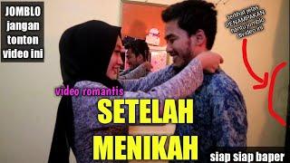 Video Romantis Bikin Baper Kehidupan Setelah Menikah Ahmedkidding18