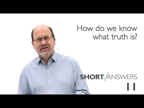 How do we know what truth is? | David Robertson