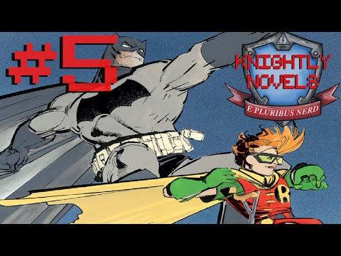 Batman: The Dark Knight Returns - Knightly Novels #5