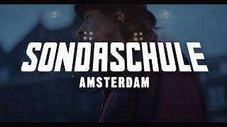 SONDASCHULE - AMSTERDAM