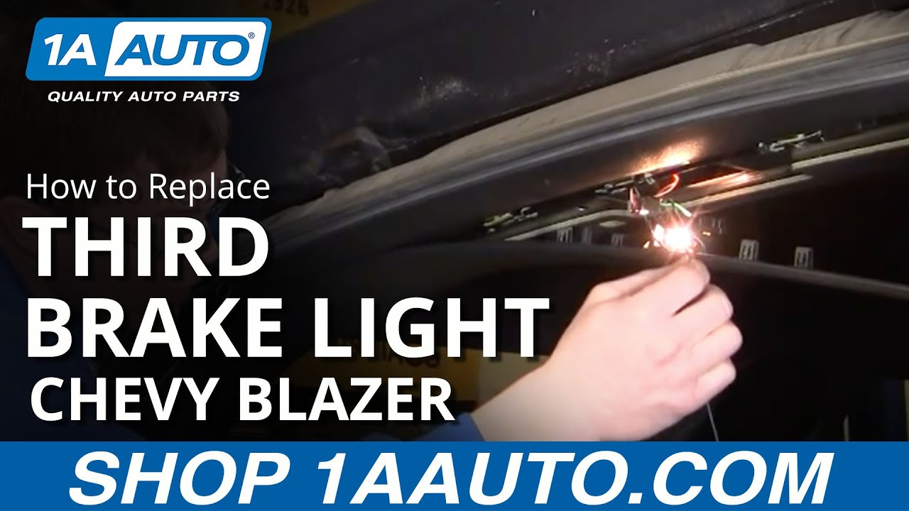 How To Replace Third Brake Light 94 05 Chevy Blazer S10