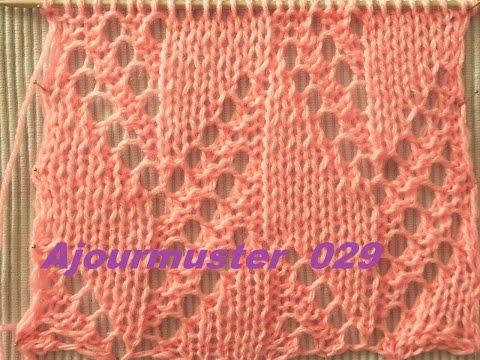 Ajourmuster  029*Muster Stricken*Muster für Pullover*Mütze*Tutorial Handarbeit Kreativ