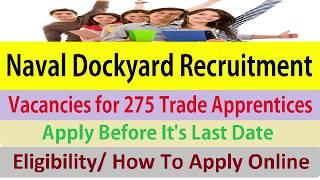 Naval Dockyard Recruitment Apply Online Here