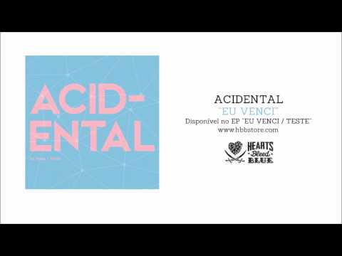 Acidental – Eu Venci