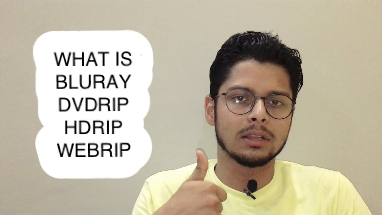 What is Bluray,DVDrip,HDrip,DVDscr,WEBrip,CAM?Explained in Hindi